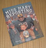Miss Mary Reporting True Story of Sportswriter Mary Garber Hard Cover Book in Morris, Illinois
