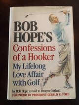 Signed Bob Hope's Confession of a Hooker My lifelong Love affair with Golf. in Oklahoma City, Oklahoma