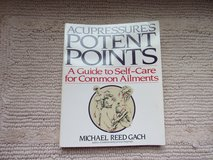 ACUPRESSURE POTENT POINTS GUIDE TO SELF-CARE COMMON AILMENTS in Clarksville, Tennessee