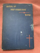 1897 A Plain Manual of Holy Communion in Kingwood, Texas