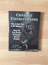 Convict Conditioning in Ramstein, Germany