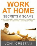 WORK AT HOME SECRETS AND SCAMS in Minneapolis, Minnesota