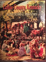 LaRue County, Kentucky Pictorial History Book. in Fort Knox, Kentucky