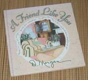 Vintage 1999 A Friend Like You Hard Cover Book in Morris, Illinois