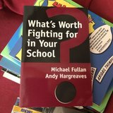 What's Worth Fighting for in Your School by Michael Fullan in Aurora, Illinois