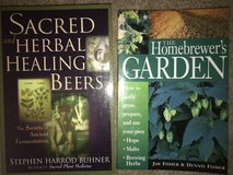 2 Beer Books (The Homebrewer's Garden & Sacred and Herbal Healing Beers) in Naperville, Illinois