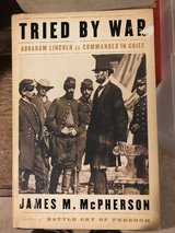 Tried by War (Abraham Lincoln as Commander in Chief) in Chicago, Illinois