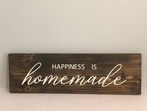 Happiness is homemade sign in Fort Riley, Kansas
