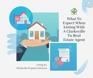 What To Expect When Listing With A Clarksville TN Real Estate Agent in Clarksville, Tennessee