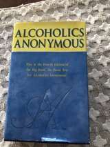 Alcoholics Anonymous Hardcover Book in Bolingbrook, Illinois