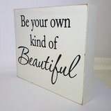 Wooden Text Wall Art - Be your own kind of Beautiful in Algonquin, Illinois