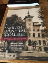 New North Central College 150 Years - A Promising Start Book in Oswego, Illinois
