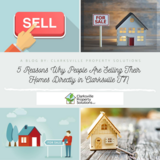 5 Reasons Why People Are Selling Their Homes Directly in Clarksville TN in Fort Campbell, Kentucky