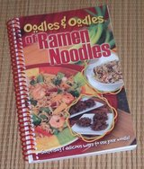 Oodles and Oodles of Ramen Noodles Spiral Bound Book Surprising Delicious Ways To Use Your Noodles in Morris, Illinois