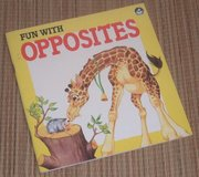 RARE Vintage 1987 Fun with Opposites Soft Cover Book in Plainfield, Illinois