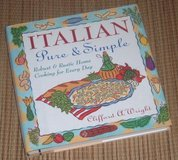 Vintage 1998 Italian Pure Simple Cook Book Robust and Rustic Home Cooking for Every Day Hard Cover in Yorkville, Illinois