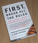 Vintage 1999 First Break All the Rules Hard Cover Book w Dust Jacket in Yorkville, Illinois