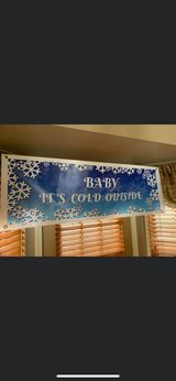 """""""Baby It's Cold Outside"""" Vinyl Banner - 54"""" x 18"""" in Oswego, Illinois"""
