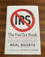 The Fairtax Book Saying Goodbye to the Income Tax and the IRS Hard Cover w Dust Jacket in Yorkville, Illinois