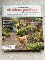 Free-Range Chicken Gardens : How to Create a Beautiful, Chicken-Friendly Yard by Jessi Bloom in Quantico, Virginia