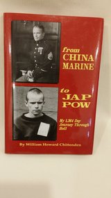 from CHINA MARINE to JAP POW - William Chittenden in Naperville, Illinois