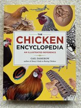 The Chicken Encyclopedia: An Illustrated Reference by Gail Damerow  (Like New) in Quantico, Virginia