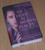 2020 The Light in Hidden Places Hard Cover Book w Dust Jacket by Sharon Cameron in Morris, Illinois