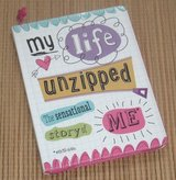 NEW My Life Unzipped The Sensational Story of Me Book Create A Fabulous Story of Your Unique Life in Morris, Illinois