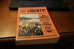 Give Me Liberty! An American History by Eric Foner Seagull Volume 2 College History Book in Bolingbrook, Illinois