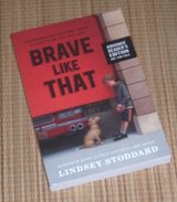 Brave Like That Soft Cover Book in Joliet, Illinois
