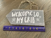 Welcome to my Crib Wall Decor Sign in Bolingbrook, Illinois