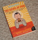 The Gospel of Food Book Why We Should Stop Worrying and Enjoy What We Eat in Bolingbrook, Illinois