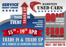 Trade In or Trade Up With Ramstein Used Cars and You Could Win $500* in Hohenfels, Germany