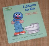 Vintage 1990 I Have to Go Sesame Street Toddler Books Hard Cover Grover in Joliet, Illinois