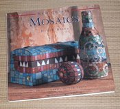 Vintage 1997 New Crafts Mosaics Hard Cover Book w Dust Jacket in Bolingbrook, Illinois