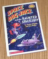 Space Dog Jack and the Haunted Spaceship Level 1 Reader Hard Cover Book in Joliet, Illinois