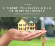 Key Real Estate Terms To Know When You Want To Sell Your House Fast in Clarksville TN in Fort Campbell, Kentucky