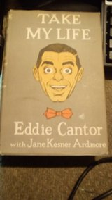 Take My Life Eddie Cantor with Jane Kesner Ardmore 1957 Hardcover HC in Fairchild AFB, Washington